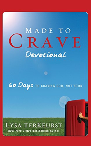 Made to Crave Devotional: 60 Days to Craving God, Not Food (Direct 60 Station)