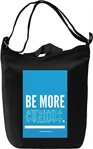 Be more curious Borsa Giornaliera Canvas Canvas Day Bag| 100% Premium Cotton Canvas| DTG Printing|