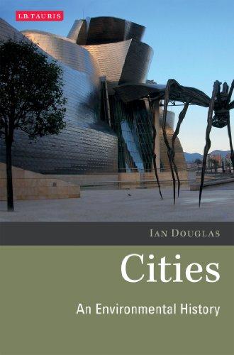 Cities: An Environmental History (Environmental History and Global Change)