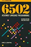 Sixty-Five Zero Two Assembly Language Programming, Lance A. Leventhal, 007881216X