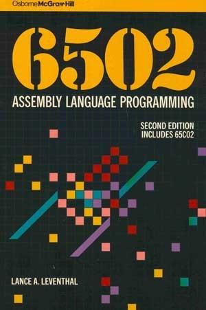 6502 Assembly Language Programming by McGraw-Hill Osborne Media
