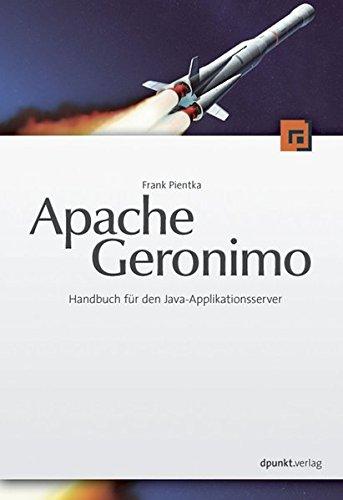 Apache Geronimo. Handbuch für den Java-Applikationsserver, m. DVD-ROM