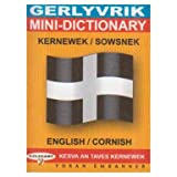 Mini-dictionary, English-Cornish: Gerlyvrik, Kernewek-Sowsnekby Ken George