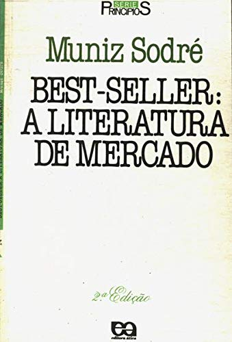 Best-Seller - A Literatura De Mercado