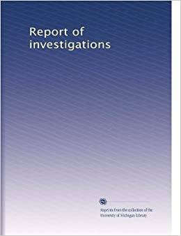 Book Report of investigations
