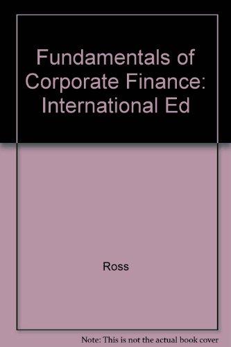 Fundamentals of Corporate Finance: International Ed