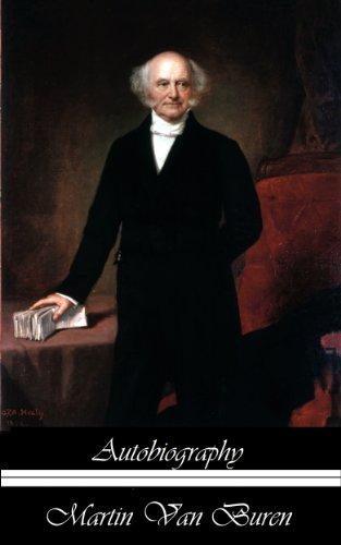 The Autobiography of Martin Van Buren