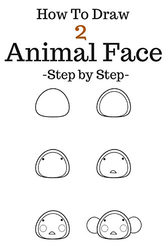How To Draw Animal Face Step By Step To Drawing Animal Face For