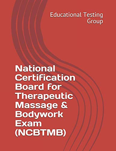 National Certification Board for Therapeutic Massage & Bodywork Exam (NCBTMB)