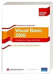 Visual Basic 2005 Master Class. Einstieg für Anspruchsvolle, mit 2 CDs