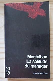 La solitude du manager par Vázquez Montalbán