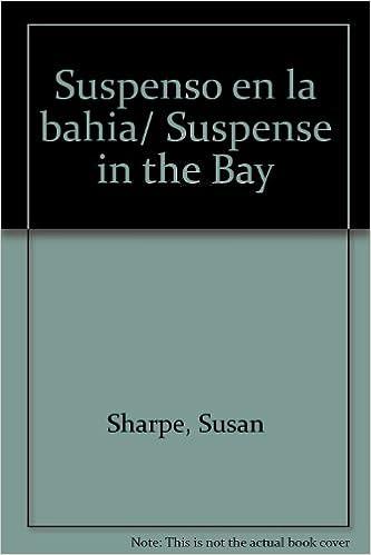 Suspenso en la bahia/ Suspense in the Bay: Amazon.es: Susan Sharpe: Libros