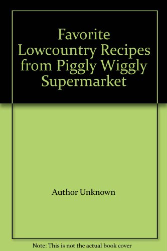 favorite-lowcountry-recipes-from-piggly-wiggly-supermarket