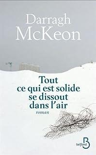 Tout ce qui est solide se dissout dans l'air, McKeon, Darragh