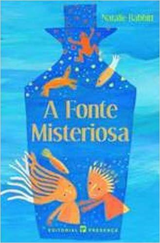 A Fonte Misteriosa (Portuguese Edition): 9789722330015 ...