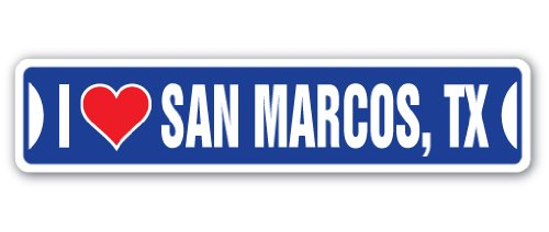 I Love SAN Marcos, Texas Street Sign tx City State us Wall Road décor Gift (Texas San Marcos)