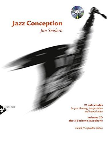Jazz Conception Alto & Baritone Saxophone: 21 solo etudes for jazz phrasing, interpretation and improvisation. Alt-Saxophon und Bariton-Saxophon. Ausgabe mit mp3-CD.