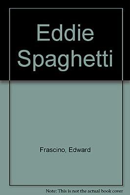 Eddie Spaghetti
