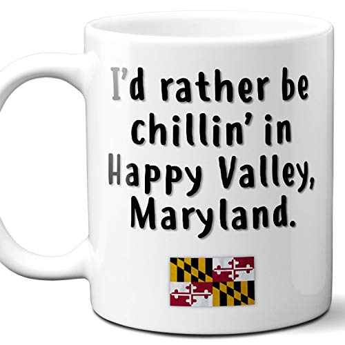 """Happy Valley Maryland Coffee Mug Souvenir Gift.""""Chillin In"""" With MD Flag. 11 Ounces."""
