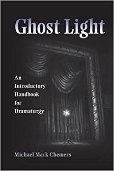 ??PDF?? Ghost Light: An Introductory Handbook For Dramaturgy (Theater In The Americas). Ethernet Paragon weekends Memory Francia