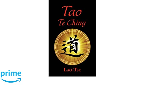The Book Of Tao Tao Te Ching The Tao And Its Characteristics Lao