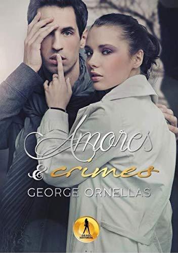 Amores e Crimes (Portuguese Edition)