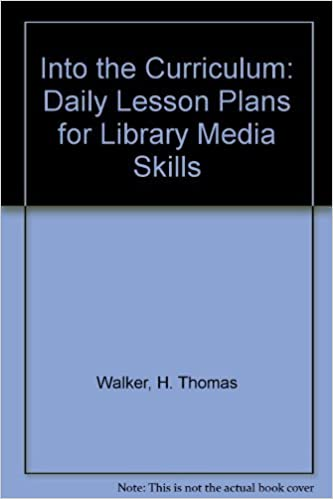 Into the Curriculum Lesson Plans for Library Media Skills