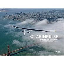 Solar impulse: Objectif tour du monde