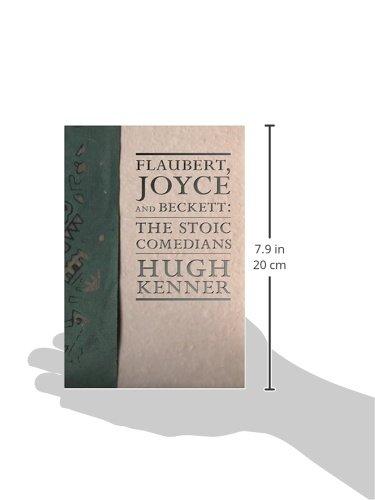 The Stoic Comedians: Flaubert, Joyce and Beckett