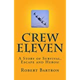 Crew Eleven: A Story of Survival, Evasion, Escape and HEROES