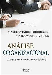 Análise organizacional: Das origens à era da sustentabilidade