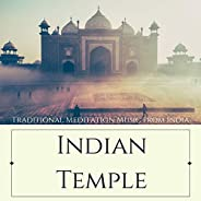 Indian Temple: Traditional Meditation Music from India