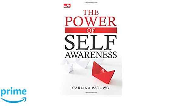 The Power of Self-awareness (Indonesian Edition) (Indonesian) Paperback – November 26, 2016
