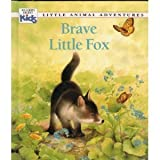 Brave Little Fox, Muriel Pepin, 0895775417