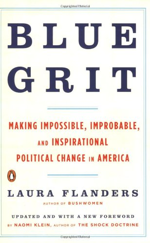 Blue Grit: Making Impossible, Improbable, and Inspirational Political Change in America PDF