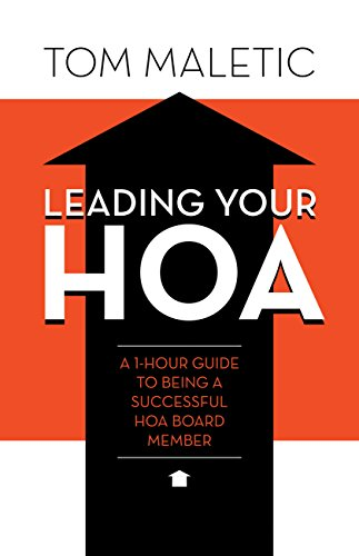 Leading Your HOA: A 1-Hour Guide to Being a Successful HOA Board Member