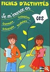 Fiches d'activités CE2 : Grammaire-conjugaison-orthographe-vocabulaire