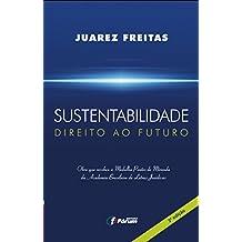 Sustentabilidade. Direito ao Futuro