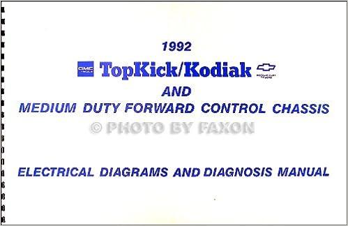 1992 Chevy Kodiak Gmc Topkick And P6 Wiring Diagram Manual Original Gmc Amazon Com Books