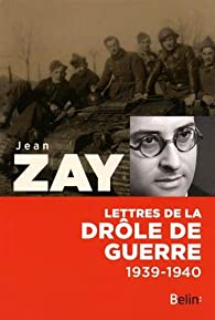 Lettres de la drôle de Guerre (1939-1940) par Jean Zay