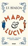 Mapp & Lucia : Queen Lucia ; Miss Mapp ; Lucia à Londres par Benson
