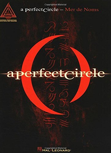 A Perfect Circle - Mer de Noms Songbook (Guitar Recorded Versions) (Circles Printed)