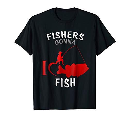 fishers gonna fish T-SHIRT & bass fishing t shirt gift for $<!--$12.99-->