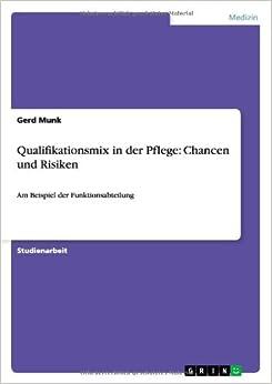 Qualifikationsmix in der Pflege: Chancen und Risiken