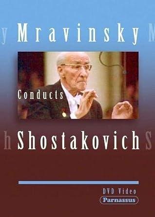 Mravinsky Conducts Shostakovich Leningrad Philharmonic Orch [DVD]