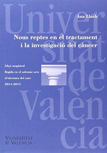 Descargar Libro Nuevos Retos En El Tratamiento Y La Investigación Del Cáncer /nous Reptes En El Tractament I La Investigació Del Càncer Ana Lluch