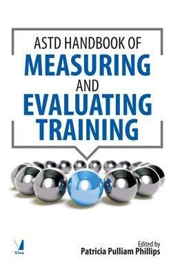 The ASTD Handbook of Measuring and Evaluating Training pdf epub