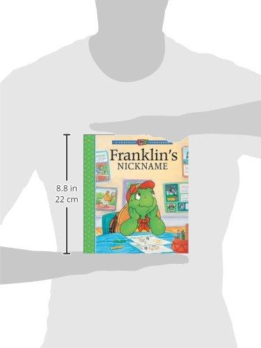 Franklin's Nickname (A Franklin TV Storybook)