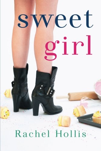Sweet Girl (The Girl's Series)