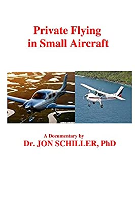 Private Flying in Small Aircraft